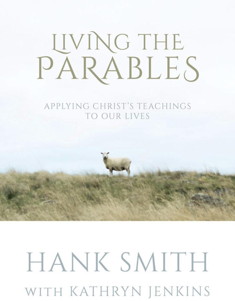 Living The Parables Hank Smith- PREORDER