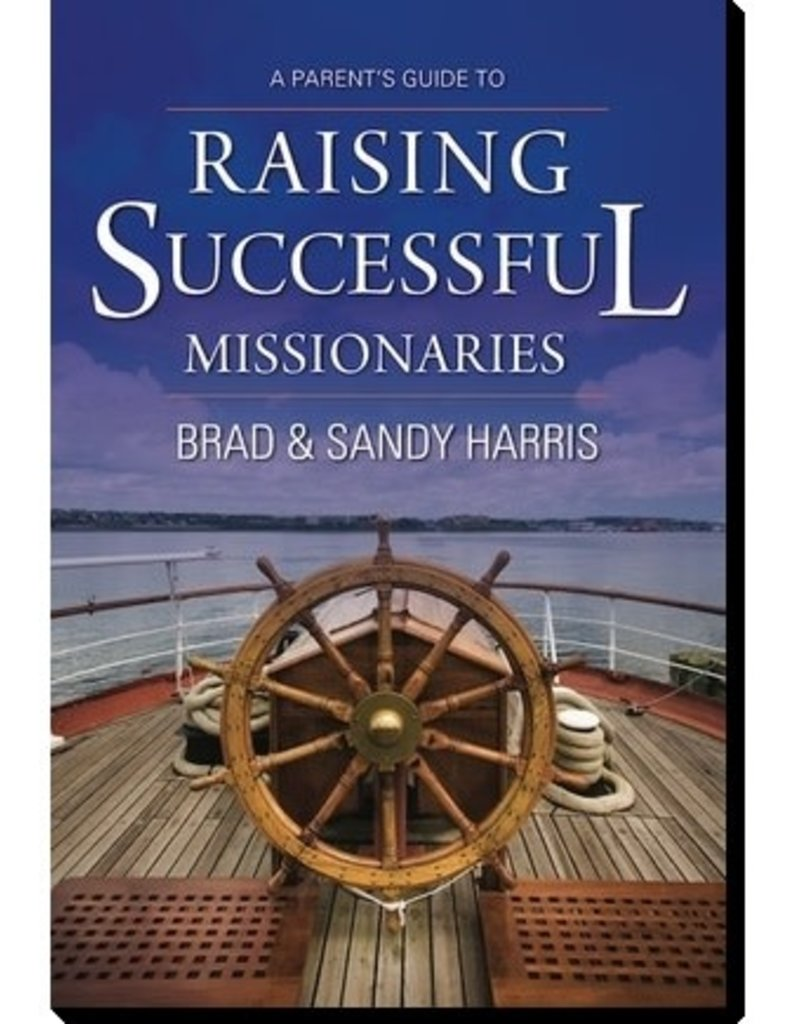 A parent's guide to raising successful missionaries