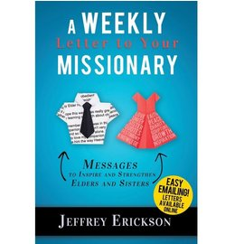 Cedar Fort Publishing A Weekly Letter to Your Missionary: Messages to Inspire and Strengthen Elders and Sisters