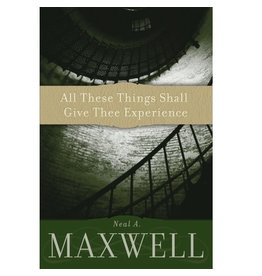 All These Things Shall Give Thee Experience, Maxwell