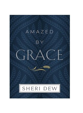 Amazed by Grace, Dew (Hardback)