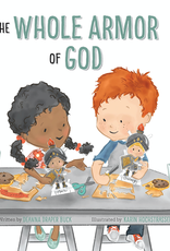 PRE ORDER The Whole Armor of God by Deanna Draper Buck, Karin Hochstrasser (AVAILABLE SEPTEMBER)
