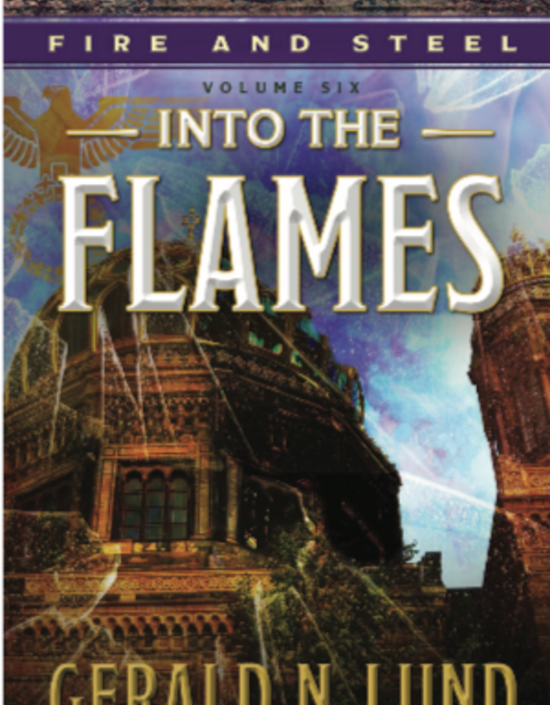 PRE ORDER Fire and Steel, Vol. 6: Into the Flames