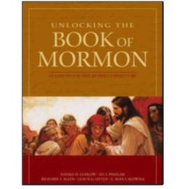 Covenant Communications Unlocking the Book of Mormon: An Easy-to-Use Side-by-Side Commentary, Ludlow/Pinegar/Allen/Otten/Caldwell