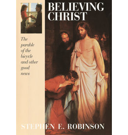 Believing Christ, The Parable of the Bicycle and Other Good News -  Robinson