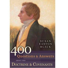 Covenant Communications 400 Questions & Answers about the Doctrine & Covenants.