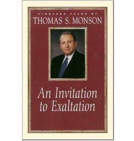 An Invitation to Exaltation by Thomas S. Monson