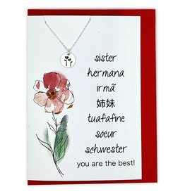 Sister You Are The Best! Greeting card w/ stamped flower necklace. (Silver)