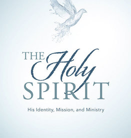 THE HOLY SPIRIT HIS IDENTITY, MISSION, AND MINISTRY by ROBERT L. MILLET