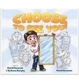 Choose to see you - David Bowman and Deanna Murphy