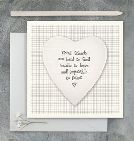 EastOfIndia 2501E Porcelain heart card-Good friends are hard