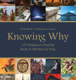 Knowing Why, Book of Mormon Central
