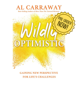 Wildly Optimistic by Al Carraway