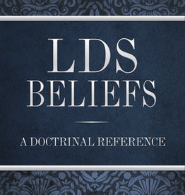 LDS Beliefs: A Doctrinal Reference, Millet/Olson/Skinner/Top