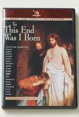 Distribution- Online To This End Was I Born DVD