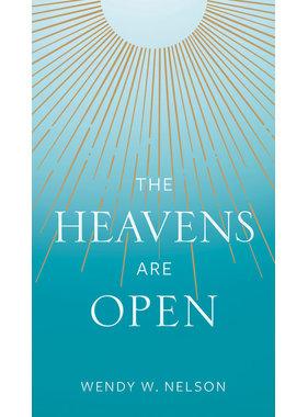 The Heavens Are Open byWendy Watson Nelson Hardbacked