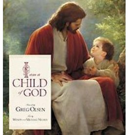 I Am a Child of God Board Book, Greg Olsen/Wendy & Michael Nelsen-Touching gift book featuring the art of Greg Olsen