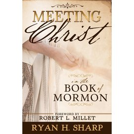 Cedar Fort Publishing Meeting Christ in the Book of Mormon
