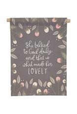Petal Lane Banner Love She Talked To God 9x12.5 Banner