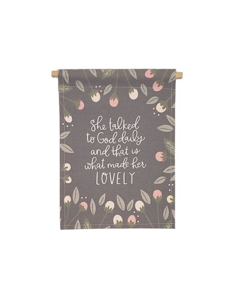 Banner Love She Talked To God 9x12.5 Banner