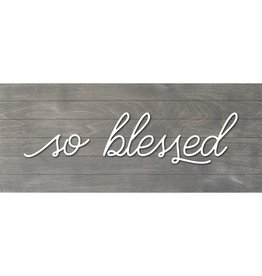Real Wood Slat Board So Blessed with Raised Lettering 12X6 Gray/White