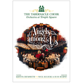 Deseret Book Company (DB) Angels Amongst Us - KRISTIN CHENOWETH AND THE TABERNACLE CHOIR AND ORCHESTRA AT TEMPLE SQUARE (DVD)