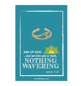 "Adjustable Gold Wave Ring, ""Nothing wavering"" ring- Ask of God, Ask in Faith, Nothing Wavering"