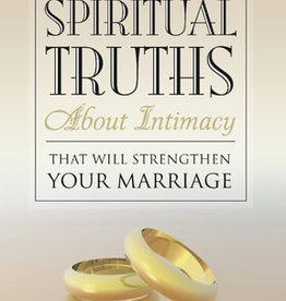 Purity and Passion: Spiritual Truths about Intimacy That Will Strengthen Your Marriage, Watson