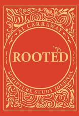 Rooted Scripture Study Journal by Al Caraway