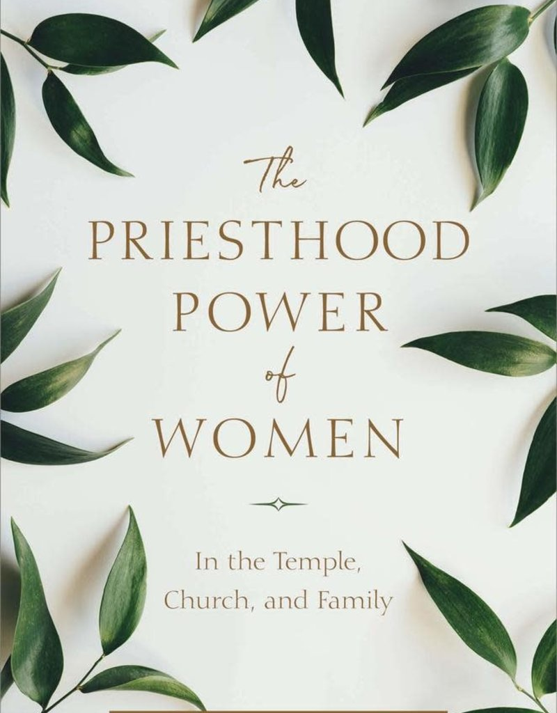 The Priesthood Power of Women In the Temple, Church, and Family AUDIO BOOK
