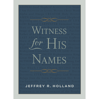 Deseret Book Company (DB) Witness for His Names by Jeffrey R Holland