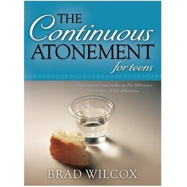 Deseret Book Company (DB) Continuous Atonement for Teens, The, Wilcox