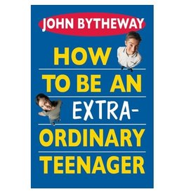 How to Be An Extra-Ordinary Teenager, Bytheway