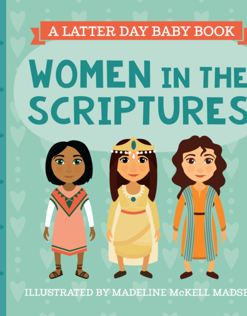 Latter Day Baby Women in the Scriptures (Latter Day Baby board book)
