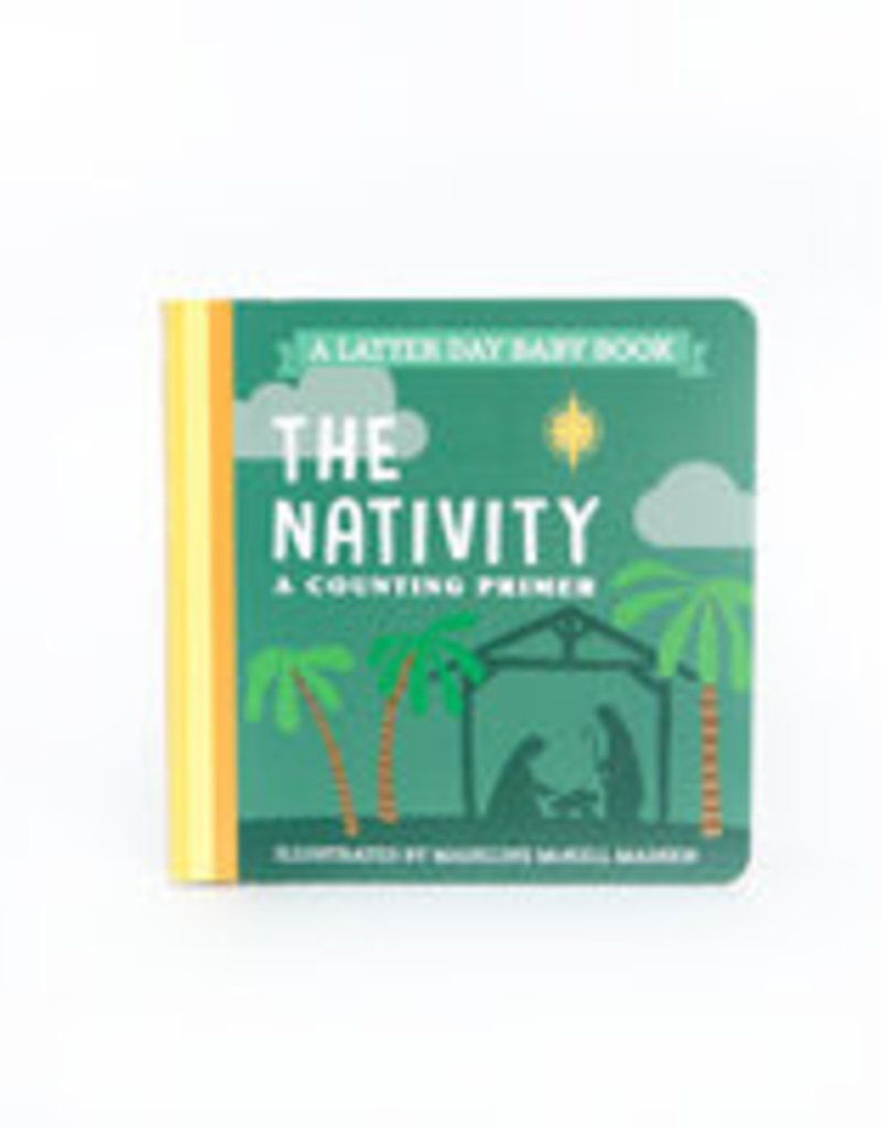 Latter Day Baby The Nativity (Latter Day Baby board book)