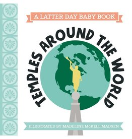 Temples around the world (Latter Day Baby board book)