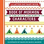 Latter Day Baby Book of Mormon Character (Latter Day Baby board book)