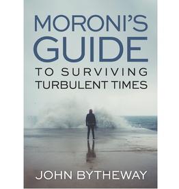 Moroni's Guide to Surviving Turbulent Times, Bytheway (Audio Book)