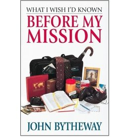What I Wish I'd Known Before My Mission, Bytheway