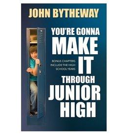 You're Gonna Make It through Junior High, Bytheway