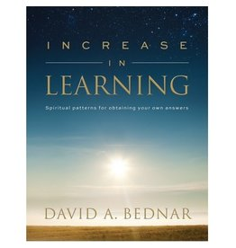Increase in Learning by David A. Bednar