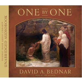 Deseret Book Company (DB) One by One by David A. Bednar. (Audio Book)