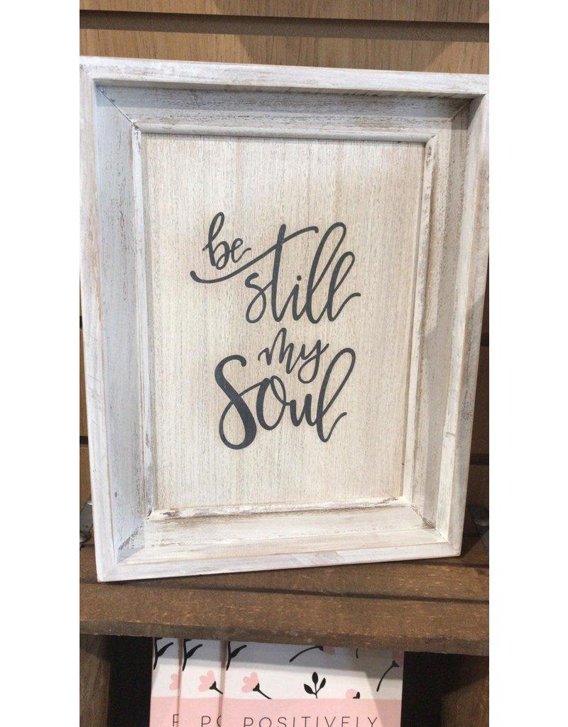 "Be Still My Soul White Wall Art 12""x10"""