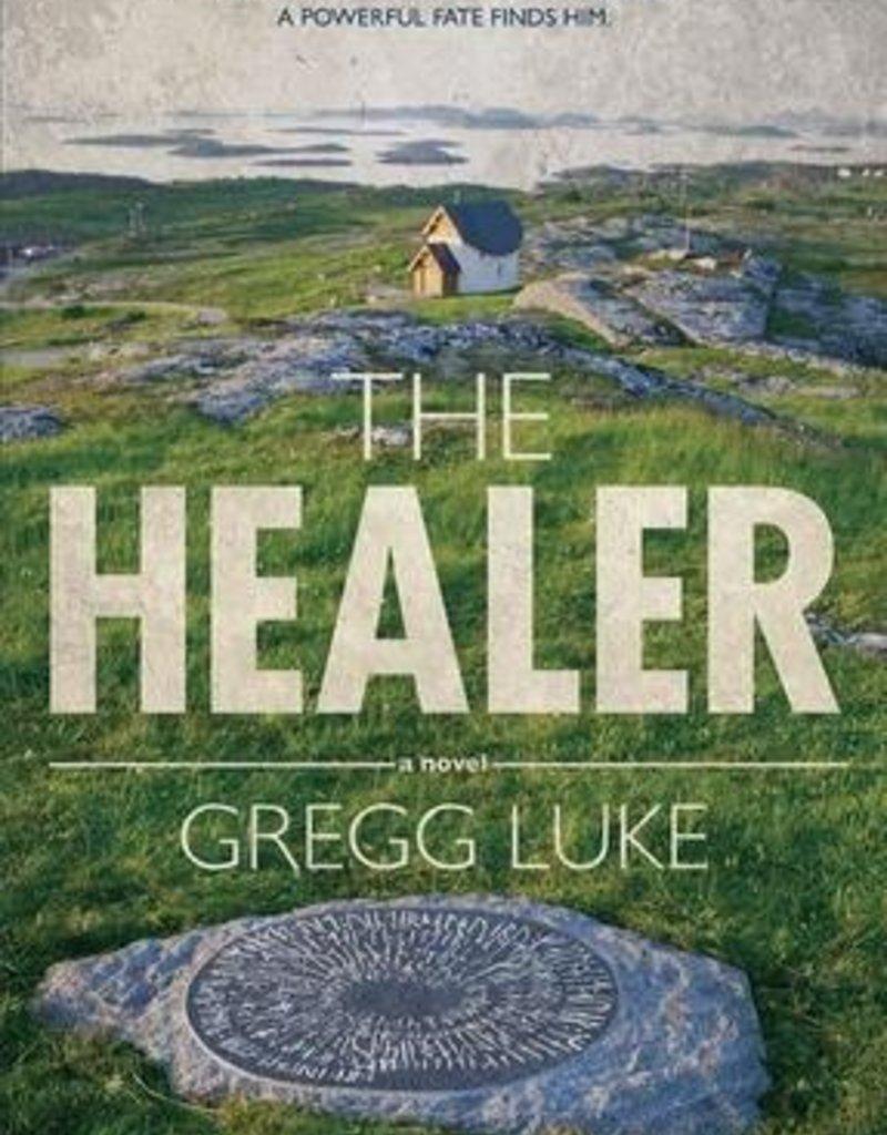 The Healer Gregg Luke