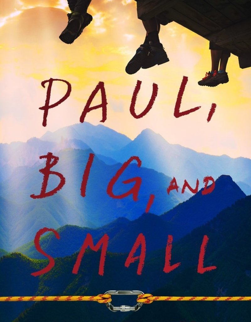 Paul, Big, and Small.