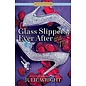 Deseret Book Company (DB) Glass slippers, ever after, and me
