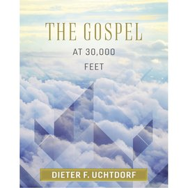 Deseret Book Company (DB) Gospel at 30,000 Feet, The, Uchtdorf (Audio Book)