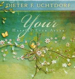 Your Happily Ever After, Uchtdorf