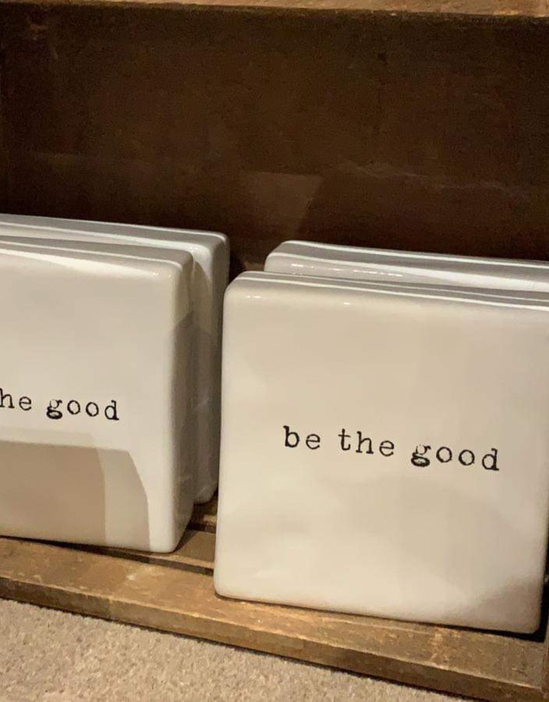 Be The Good Accent White Ceramic