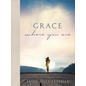 Deseret Book Company (DB) Grace Where You Are by Emily Belle Freeman